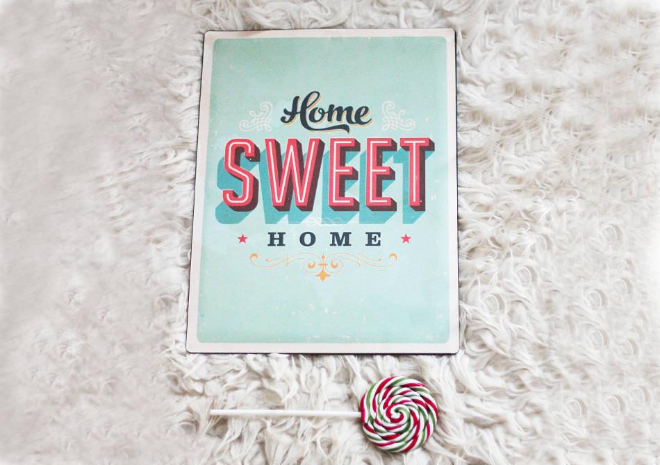 Home Sweet Home -- niciunde nu-i ca acasa.