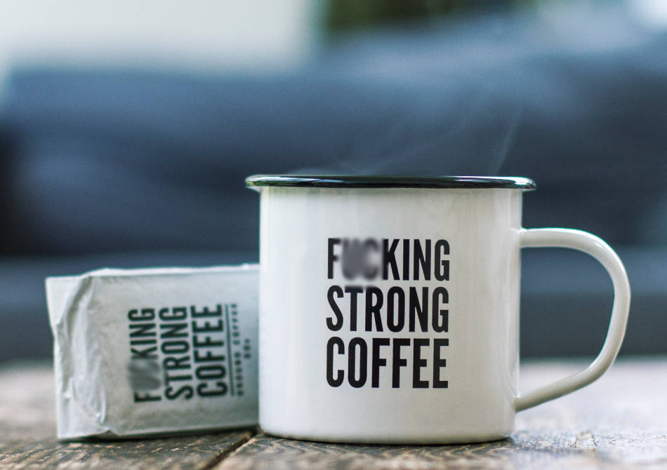 Cafea & Cana F*cking Strong -- Un set tare-tare