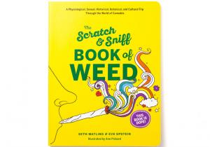 The Scratch & Sniff Book of Weed -- Aproape ca frecarea de menta...