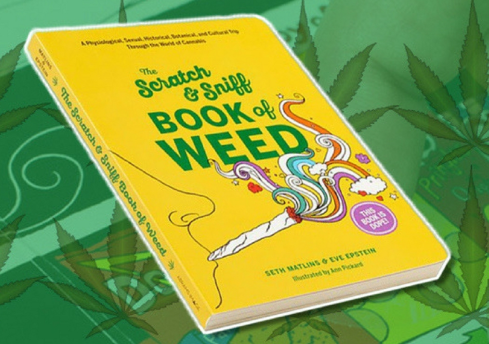 The Scratch & Sniff Book of Weed -- Aproape ca frecarea de menta...