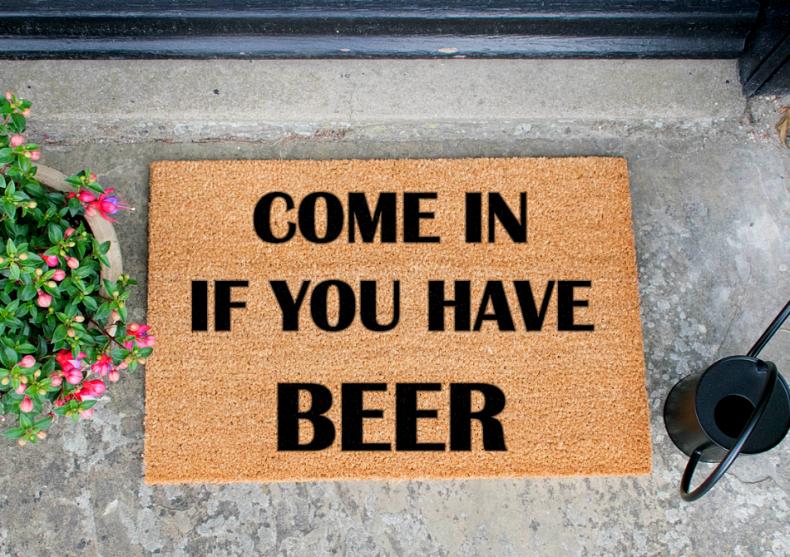 Come In If You Have Beer -- Destul de clar, nu? image