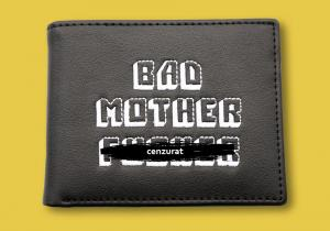 Portofel Bad Mother F*cker Negru -- returneaza-mi-l acum
